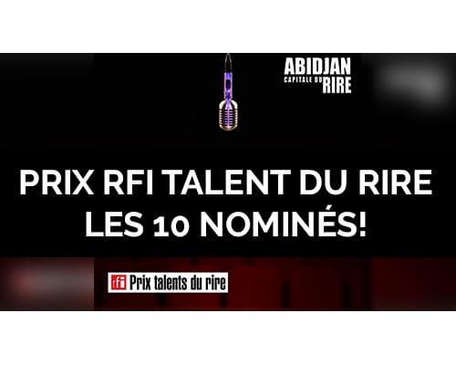 Les 10 nominés du Prix RFI Talents du rire 2018
